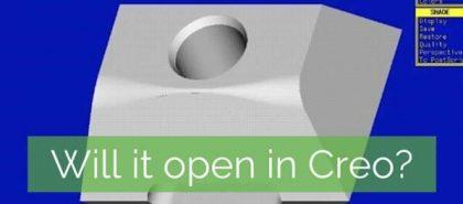 Creo felfele kompatibilitás: A CAD fájljai a jövőben is működni fognak? Meg lehet őket nyitni Creo-ban?